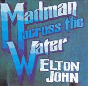 Madman Across the Water [LP]