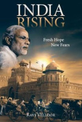India Rising Fresh Hope New Fears
