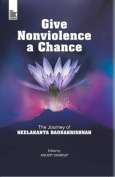Give Nonviolence a Chance