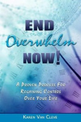 End Overwhelm Now
