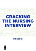 Cracking the Nursing Interview