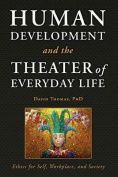 Human Development and the Theater of Everyday Life