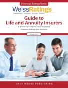 Weiss Ratings Guide to Life & Annuity Insurers, Fall 2017