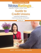 Weiss Ratings Guide to Credit Unions, Fall 2017