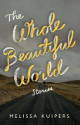 The Whole Beautiful World