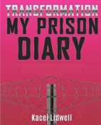 Transformation My Prison Diary