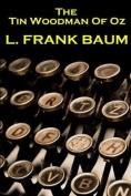 Lyman Frank Baum - The Tin Woodman of Oz