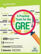 6 Practice Tests for the GRE
