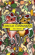 Circle Cinnabar (The Tubemice)