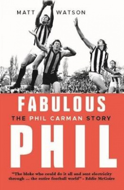 Fabulous Phil: The Phil Carman Story