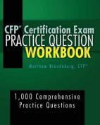 CFP Certification Exam Practice Question Workbook
