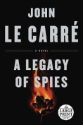 A Legacy of Spies - Large Print