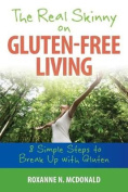 The Real Skinny on Gluten-Free Living