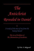 The Antichrist Revealed in Daniel