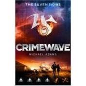 Seven Signs #5: Crimewave