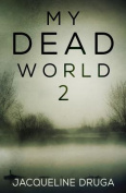My Dead World: No. 2