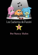 Los Cachorros de Puccini 2 [Spanish]