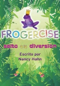 Frogercise [Spanish]