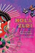Hola Zuri [Spanish]