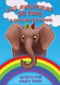 Las Aventuras de Eshe La Elefante de Etiopia [Spanish]