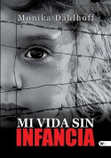Mi Vida Sin Infancia [Spanish]