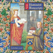 British Library - Illuminated Manuscripts Wall Calendar 2018