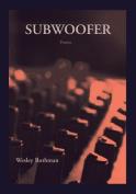 Subwoofer (First Book)