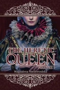 The Heretic Queen - Volume I [Large Print]