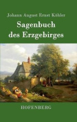 Sagenbuch Des Erzgebirges [GER]