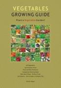 Vegetables Growing Guide