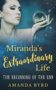 Miranda's Extraordinary Life