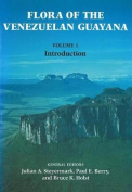 Flora of the Venezuelan Guayana, Volume 1