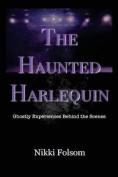 The Haunted Harlequin