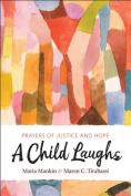 A Child Laughs