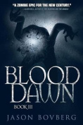 Blood Dawn (Blood Trilogy)