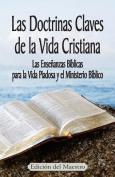 Las Doctrinas Claves de la Vida Cristiana (Edicion del Maestro) [Spanish]