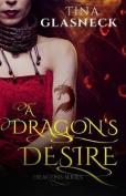 A Dragon's Desire