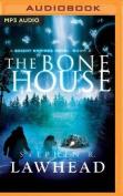 The Bone House  [Audio]