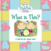 Toddler Time What Is This?