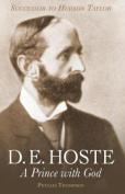 D. E. Hoste: A Prince with God