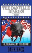 The Danville Diaries Volume 5