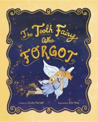 The Tooth Fairy Who Forgot