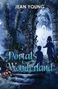 Portals to Wonderland