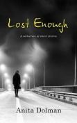 Lost Enough