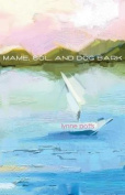 Mame, Sol, and Dog Bark
