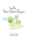 The Best Little Flower