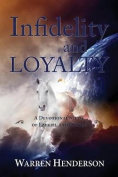 Infidelity and Loyalty - A Devotional Study of Ezekiel and Daniel