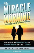The Miracle Morning for Transforming Your Relationship