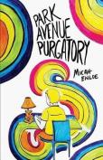 Park Avenue Purgatory