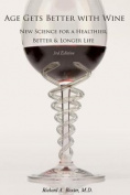 Age Gets Better with Wine Third Edition